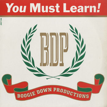 HH_BOOGIE DOWN PRODUCTIONS_YOU MUST LEARN_201510