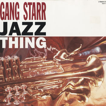 HH_GANG STARR_JAZZ THING_201510