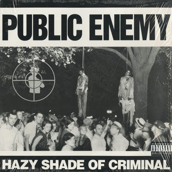 HH_PUBLIC ENEMY_HAZY SHADE OF CRIMINAL_201510