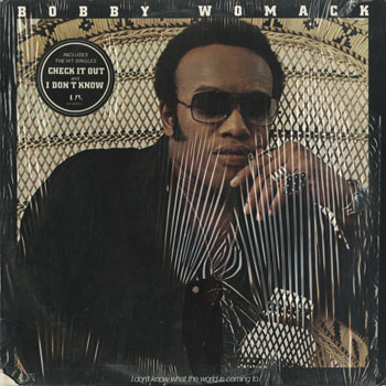 SL_BOBBY WOMACK_I DONT KNOW WHAT_201511