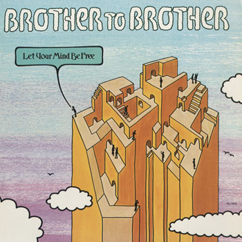 SL_BROTHER TO BROTHER_LET YOUR MIND BE FREE_201511