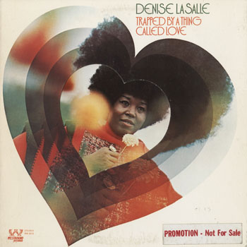 SL_DENISE LASALLE_TRAPPED BY A THING CALLED LOVE_201511