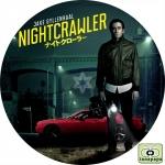 ナイトクローラー ~ NIGHTCRAWLER ~